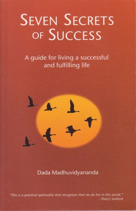 seven principles of true success rediscover the meaning of true success experience lasting satisfaction and happiness re live the lost of meditation and stress free living books ananda marga books seven secrets of success