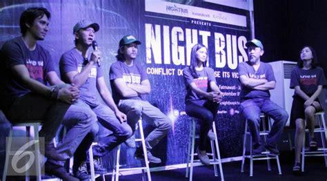 pemain film night bus film garapan darius sinathrya night bus mulai