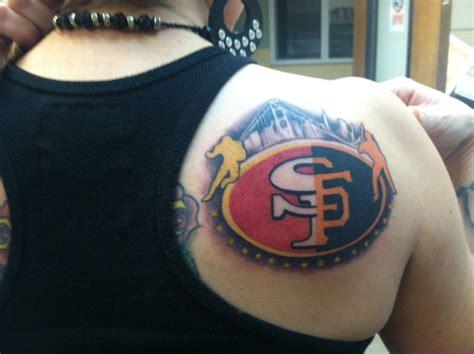 sf tattoo sf 49ers sf giants who s got it better than us