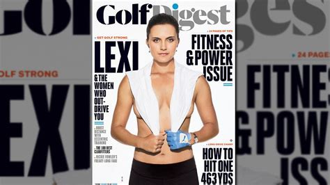 Lexi Thompson Provocative Golf Digest Cover On Minute
