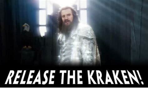 Release The Kraken Meme - release the kraken know your meme