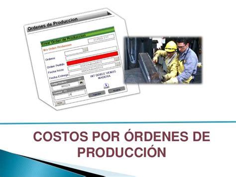 costos por ordenes costos por ordenes de produccion