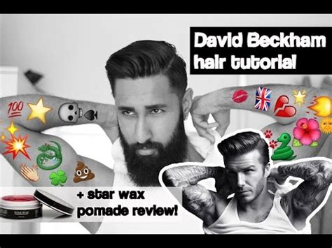 beckham hair wax david beckham hair tutorial 2016 star wax pomade review