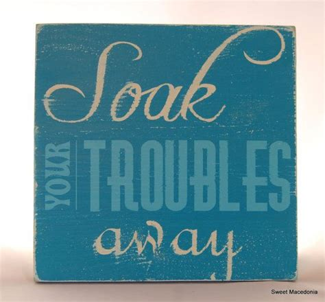 bathroom soak sign soak your troubles away bathroom blue white distressed