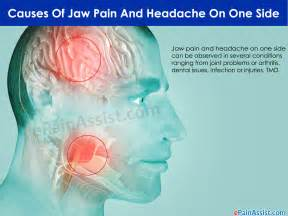 what can cause jaw and headache on one side