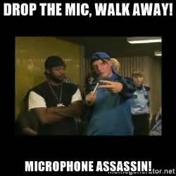 Walk Away Meme - drop the mic walk away microphone assassin jroc