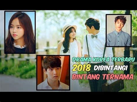 film korea terbaru tentang kedokteran 6 drama korea terbaru 2018 yang dibintangi bintang ternama