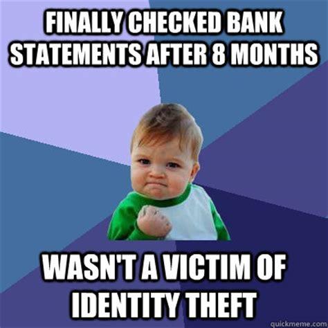 Identity Theft Meme - image gallery identity theft meme