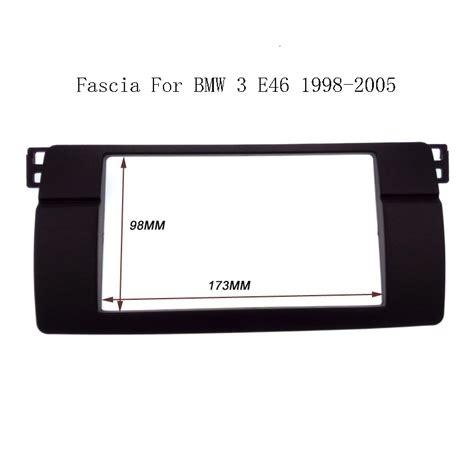 Frame Audio Bmw E46 2 Din Panel Audio Bmw E46 Ddin E46 Din Fr high quality ᗑ 2 2 din fascia for bmw 3 series ヾ ノ e46 e46 1998 2005 radio dvd stereo