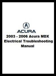 auto repair manual online 2003 acura mdx instrument cluster 2003 2006 acura mdx electrical troubleshooting manual