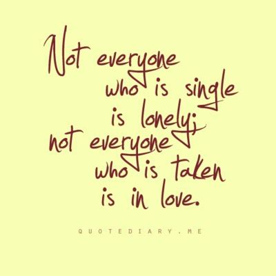 Are You Single And Loving It Or Not by Quotes About Being Happy In Image Quotes At