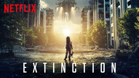 see the trailer for �extinction� � another �doomed� scifi