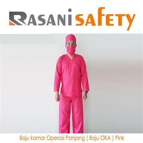 Baju Oka Operasi baju kamar operasi panjang baju oka pink rasani safety