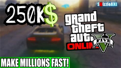 How To Make Money Fast Gta 5 Online - gta 5 online how to make millions in minutes gta 5 make money fast online gta 5