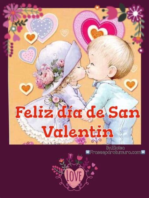 imagenes bonitas san valentin hermosas im 225 genes tarjetas y gifs animados con frases