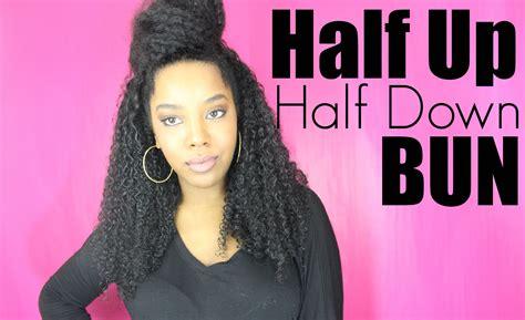natural hairstyles half up half down bun natural hair style half up half down bun ft tre luxe