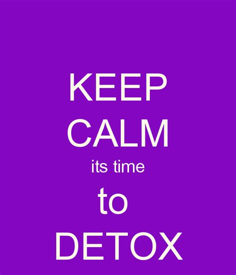 Average Time To Detox From by Is It Time To Detox Leanne