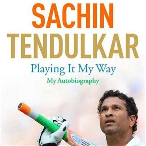 Biography Book Of Sachin Tendulkar | sachin tendulkar s autobiography sales beat those of steve