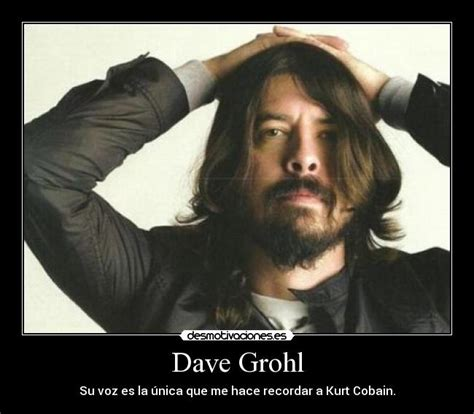 Dave Grohl Meme - dave grohl sobre kurt cobain