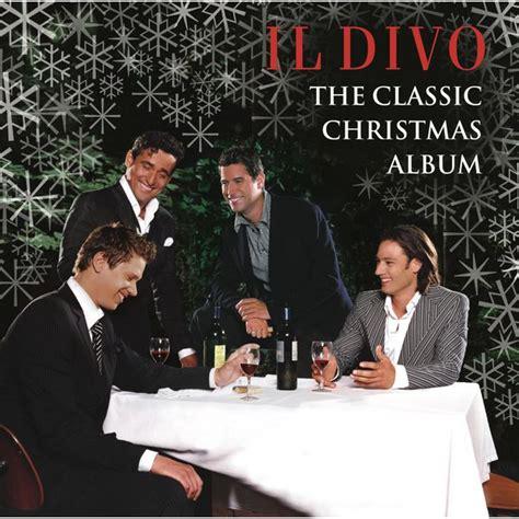 il divo new album the classic album il divo and