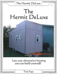 average cost to build a house yourself hermit deluxe 3 sm low cost alternative housing you can