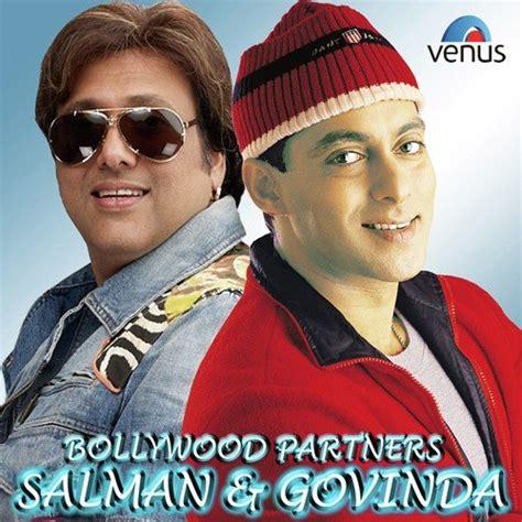actor govinda best songs bollywood partners salman govinda songs download and