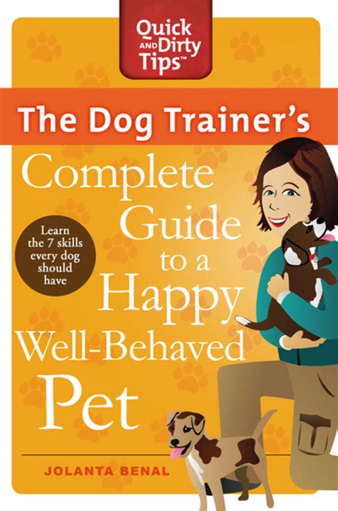 the happy veterinarian a guide for finding happiness in veterinary medicine in challenging times books the trainer s complete guide to a happy well behaved