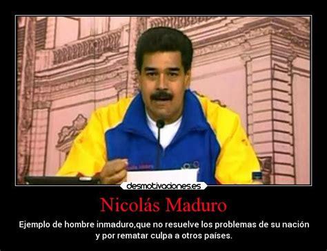 imagenes politicas graciosas venezuela im 225 genes y carteles de nicolasmaduro desmotivaciones