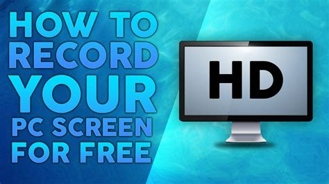 how to record your computer screen for free 2015 youtube