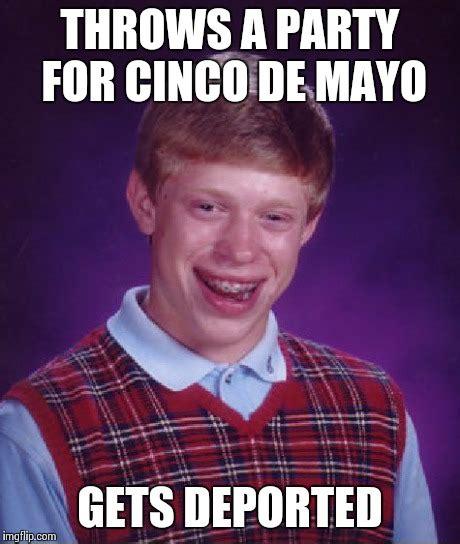 Memes 5 De Mayo - cinco de ported imgflip