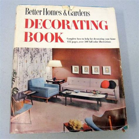 better homes and gardens decorating book vintage 1956 better homes gardens home decorating book