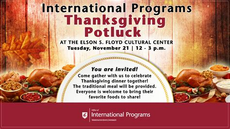 Thanksgiving Is Tomorrow To Celebrate I Will Be by Thanksgiving Potluck Office Of International Programs