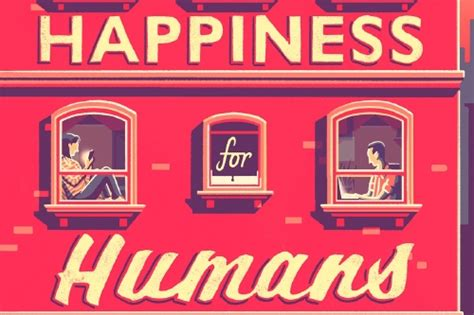 happiness for humans books my inspiration for happiness for humans by p z reizin