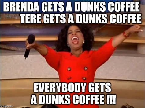 Brenda Memes - oprah you get a meme imgflip
