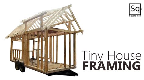 how to build a house frame building a tiny house 2 framing youtube