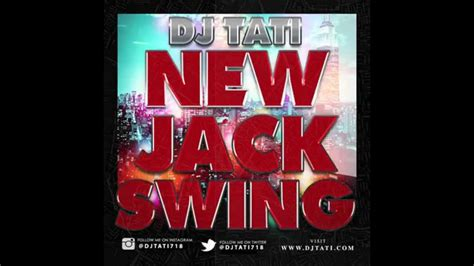 swing mix 90 s new jack swing mix vol 1 r b hiphop djtati718