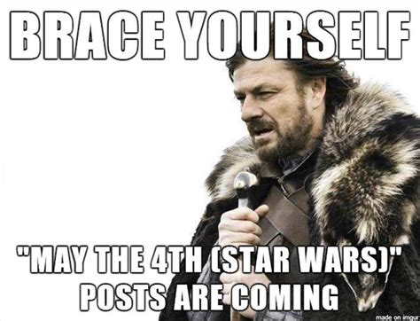 Star Wars Day Meme - may the fourth be with you best funny memes heavy com page 13