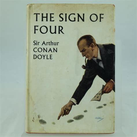 the sign of four by sir arthur conan doyle and