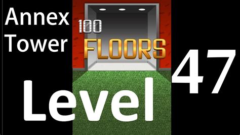 100 Floors 47 Annex - 100 floors level 47 annex tower solution walkthrough