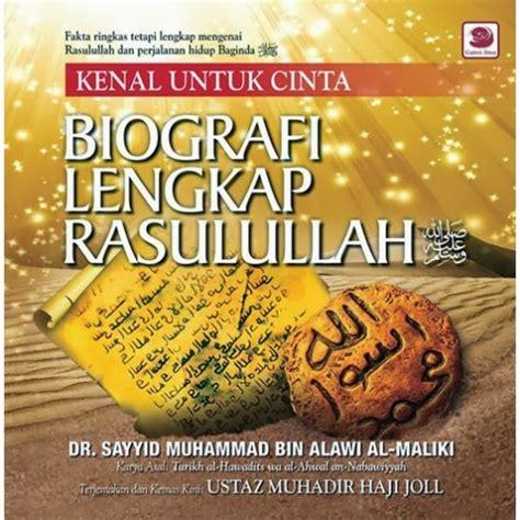 Buku Biografi Muhammad Rasullulah buku islamik diskaun kenal untuk cinta biografi lengkap rasulullah s a w dr sayyid muhammad
