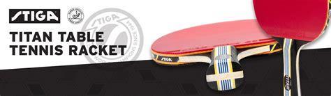 stiga titan table tennis racket amazon com stiga titan table tennis racket ping pong