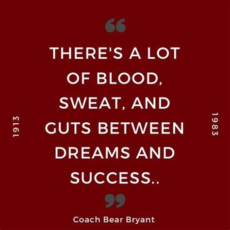 Win The Closet Of Your Dreams From Bryant And Closet by Memorable Coach Paul Quot Quot Bryant Quotes Thoughts On