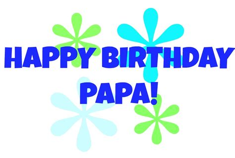 Happy Birthday Quotes For Papa The Gallery For Gt Happy Tuesday Quotes Images