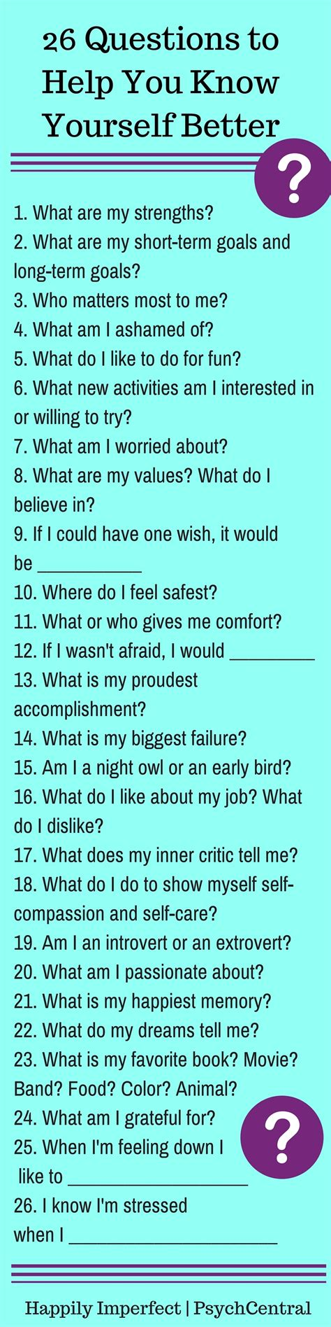 Or Personal Question 26 Questions To Help You Yourself Better Happily