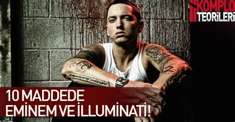 is eminem illuminati 10 maddede 箘lluminati ve eminem