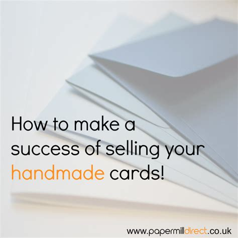 Selling Handmade Cards - how to sell handmade cards papermilldirect