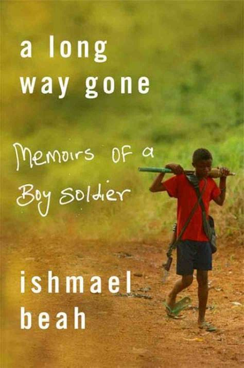 memoirs of a books ishmael beah quotes quotesgram