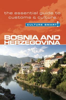 hungary culture smart the essential guide to customs culture books bosnia herzegovina culture smart the essential guide