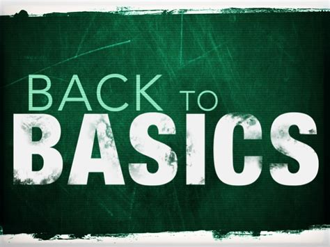 Back To Basics When Creating Content Basics Points You Need To
