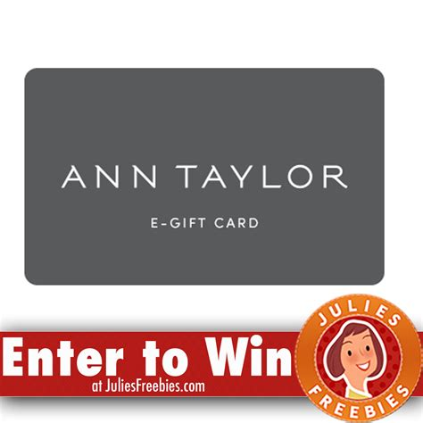 Ann Taylor Gift Cards - win a 1 000 ann taylor gift card julie s freebies